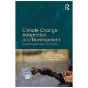 Climate Change Adaptation and Development - Tor Hukon Inderberg, Siri Eriksen, Karen O'Brien, Linda Sygna
