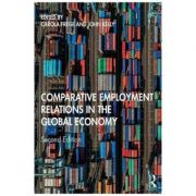 Imagine Comparative Employment Relations In The Global Economy - Carola Frege,