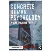 Concrete Human Psychology - Wolff-Michael Roth