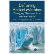 Imagine  Defrosting Ancient Microbes - Scott Rogers