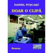 Imagine  Doar O Clipa - Daniel Puscasu