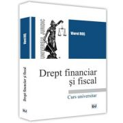 Drept financiar si fiscal - Viorel Ros imagine librariadelfin.ro