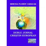 Imagine Dublu Jurnal Crestin-european - Mircea Florin Caracas