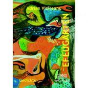 Efeugarten. Gedichte - Adrian Vizireanu