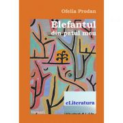 Elefantul din patul meu - Ofelia Prodan