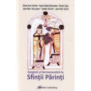 Exegeza si hermeneutica la Sfintii Parinti - Marie-Anne Vannier
