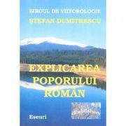 Imagine Explicarea Poporului Roman - Stefan Dumitrescu