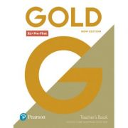 Gold B1+ Pre-First Teacher's Book with DVD, 2nd Edition - Clementine Annabell, Louise Manicolo, Rawdon Wyatt