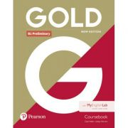 Gold B1 Preliminary Student Book with MyEnglishLab, 2nd Edition - Clare Walsh, Lindsay Warwick