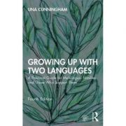 Imagine Growing Up With Two Languages - Una Cunningham