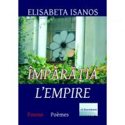 Imagine Imparatia - L'empire - Elisabeta Isanos