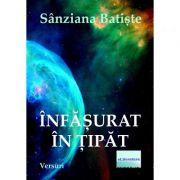 Infasurat in tipat - Sanziana Batiste