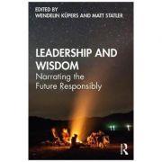 Imagine Leadership And Wisdom - Wendelin Kupers, Matt Statler