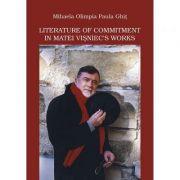 Literature of Commitment in Matei Visniec's Works - Mihaela Olimpia Paula Ghit