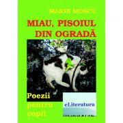 Miau, pisoiul din ograda - Marin Moscu