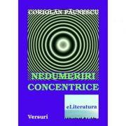 Nedumeriri concentrice - Coriolan Paunescu