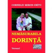 Nemasurabila dorinta - Corneliu Miron-Uritu