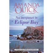 Imagine Noi Inceputuri In Eclipse Bay - Volumul Ii Din Iubiri Bay - Amanda