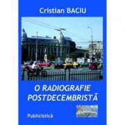 Imagine O Radiografie Postdecembrista - Cristian Baciu