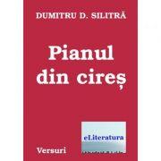 Pianul din cires - Dumitru Silitra