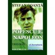 Imagine Popescu E - Napoleon, Volumul 2 - Stefan Goanta