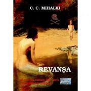 Imagine Revansa - Al Treilea Roman Din Seria Lacrimi De Sirena - C - Mihalki