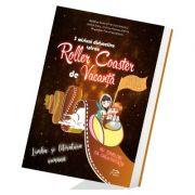5 misiuni distractive intr-un Roller Coaster de Vacanta Limba si literatura romana Clasa a VI-a caiet de vacanta - Madalina-Ioana Ifrim imagine librariadelfin.ro