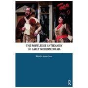 Imagine Routledge Anthology Of Early Modern Drama - Jeremy Lopez