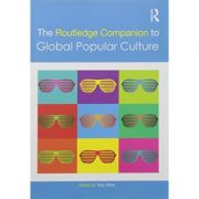 Imagine Routledge Companion To Global Popular Culture - Toby Miller