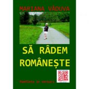 Sa radem romaneste - Mariana Vaduva