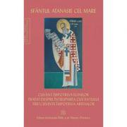 Pachet Scrieri - Sfantul Atanasie cel Mare