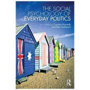 Social Psychology of Everyday Politics - Caroline Howarth, Eleni Andreouli