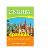 Spaniola. Ghid de conversatie roman-spaniol cu dictionar si gramatica