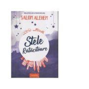 Stele ratacitoare - Salom Alehem