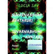 Suvarnabhumi–Avataruri. Suvarnabhumi–Avatars - Lucia Sav