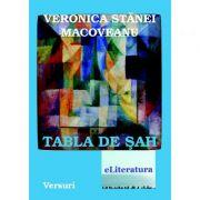 Tabla de sah - Veronica Stanei Macoveanu