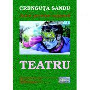Teatru - Crenguta Sandu