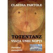 Imagine Totentanz - Viața Unei Nopti - Claudia Partole