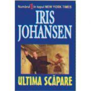 Ultima scapare - Iris Johansen imagine libraria delfin 2021