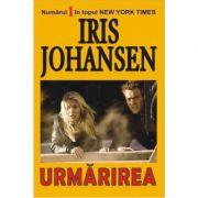 Urmarirea - Iris Johansen imagine libraria delfin 2021