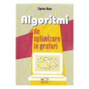 Algoritmi de optimizare in grafuri - Ciprian Ghise imagine librariadelfin.ro