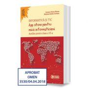 App store pentru micii informaticieni. Auxiliar pentru clasa a VI-a - Carmen Diana Baican imagine librariadelfin.ro