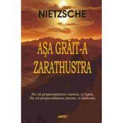 Asa grait-a Zarathustra – Friedrich Nietzsche