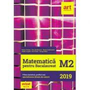 Bacalaureat. MATEMATICA M2. Filiera teoretica, profilul real, specializarea stiinte ale naturii - Marian Andronache, Dinu Serbanescu, Marius Perianu, imagine librariadelfin.ro