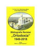 Bibliografia Revistei Ortodoxia, 1949-2018 - Al. Stanciulescu Barda, Cristian Stanciulescu-Barda