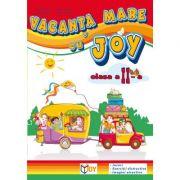 Caiet pentru vacanta clasa a II-a. Vacanta mare cu Joy - Roxana Toader imagine librariadelfin.ro