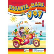 Caiet pentru vacanta clasa a I-a. Vacanta mare cu Joy - Roxana Toader imagine librariadelfin.ro