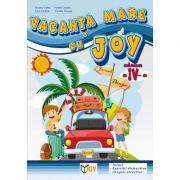 Caiet pentru vacanta clasa a IV-a. Vacanta mare cu Joy - Roxana Toader imagine librariadelfin.ro