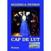 Cap de lut - Suzanica Petrov