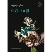 Civilizatii - Olga Stefan